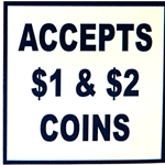 Decal Accepts $1 & $2 Coins